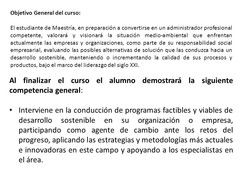 Objetivo General del curso: