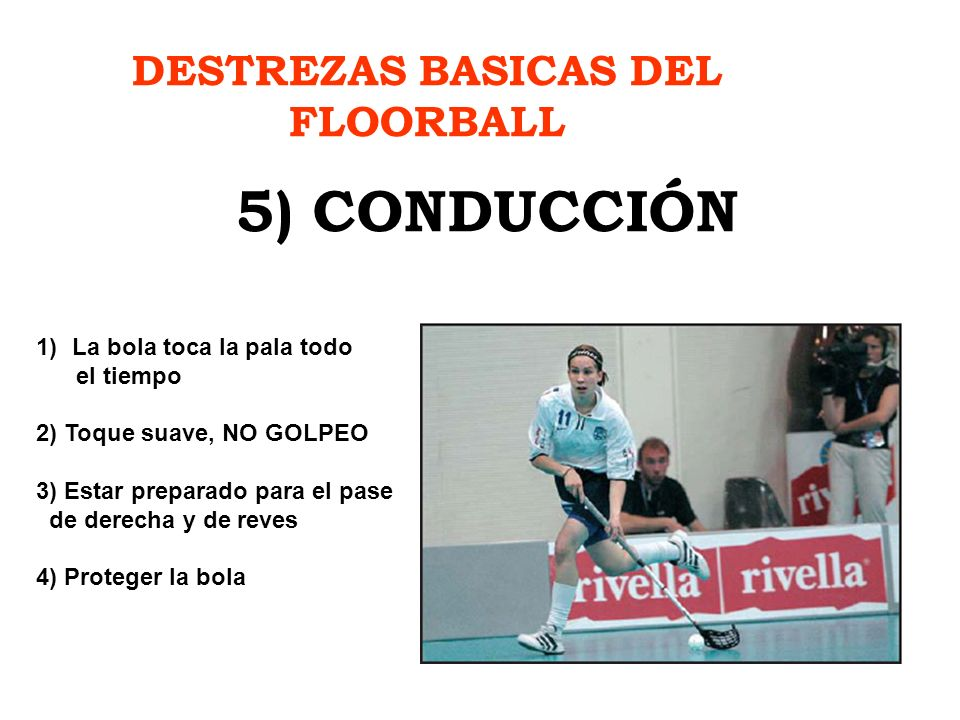 DESTREZAS BASICAS DEL FLOORBALL