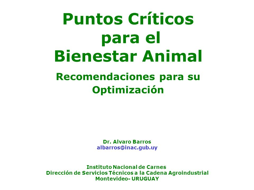 Puntos Críticos para el Bienestar Animal Recomendaciones para su Optimización