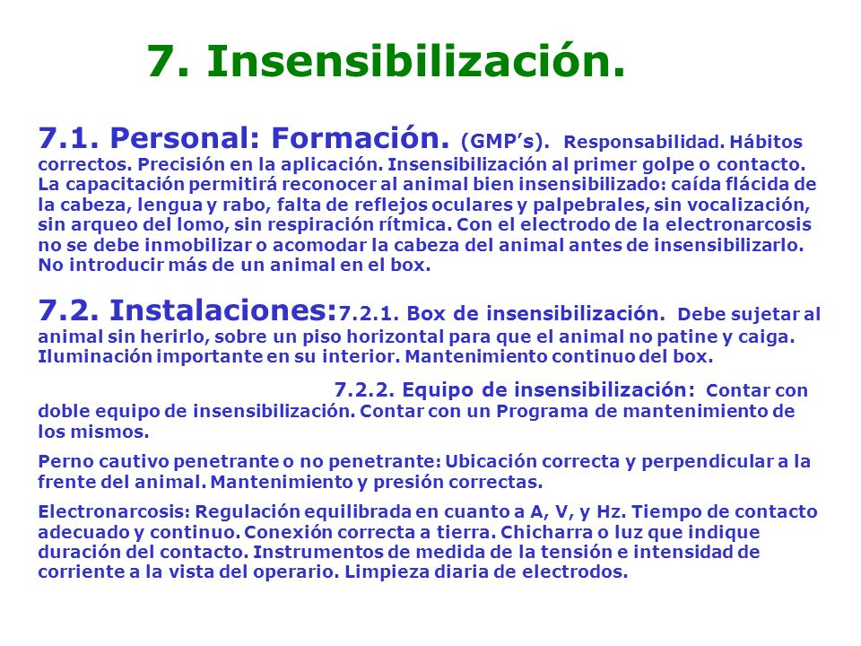 7. Insensibilización.