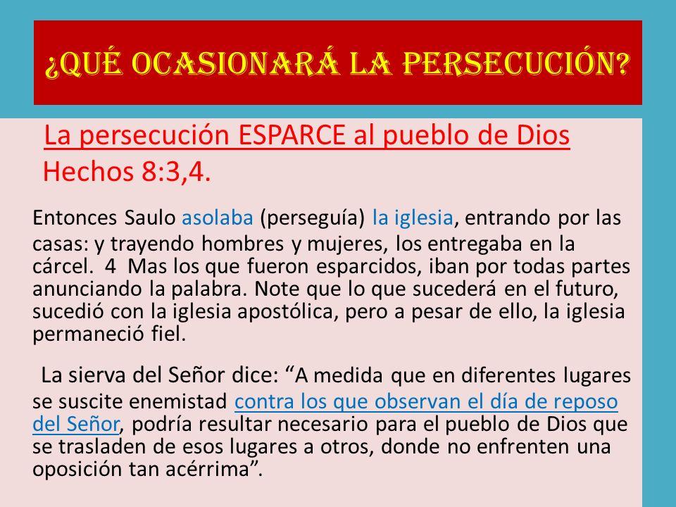 ¿Qué ocasionará la persecución