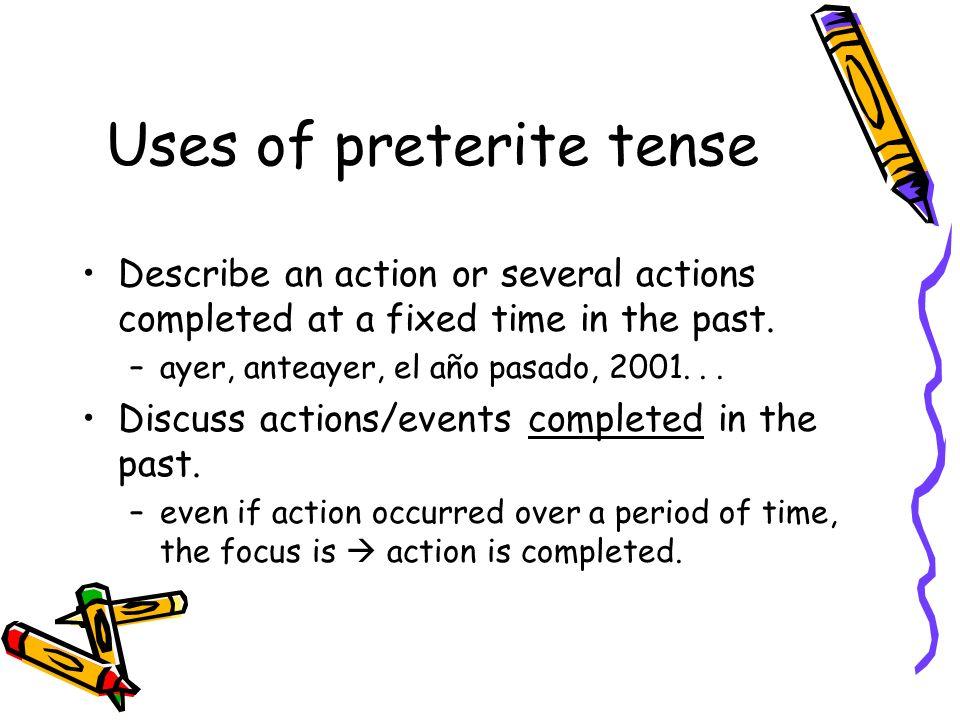 Uses of preterite tense