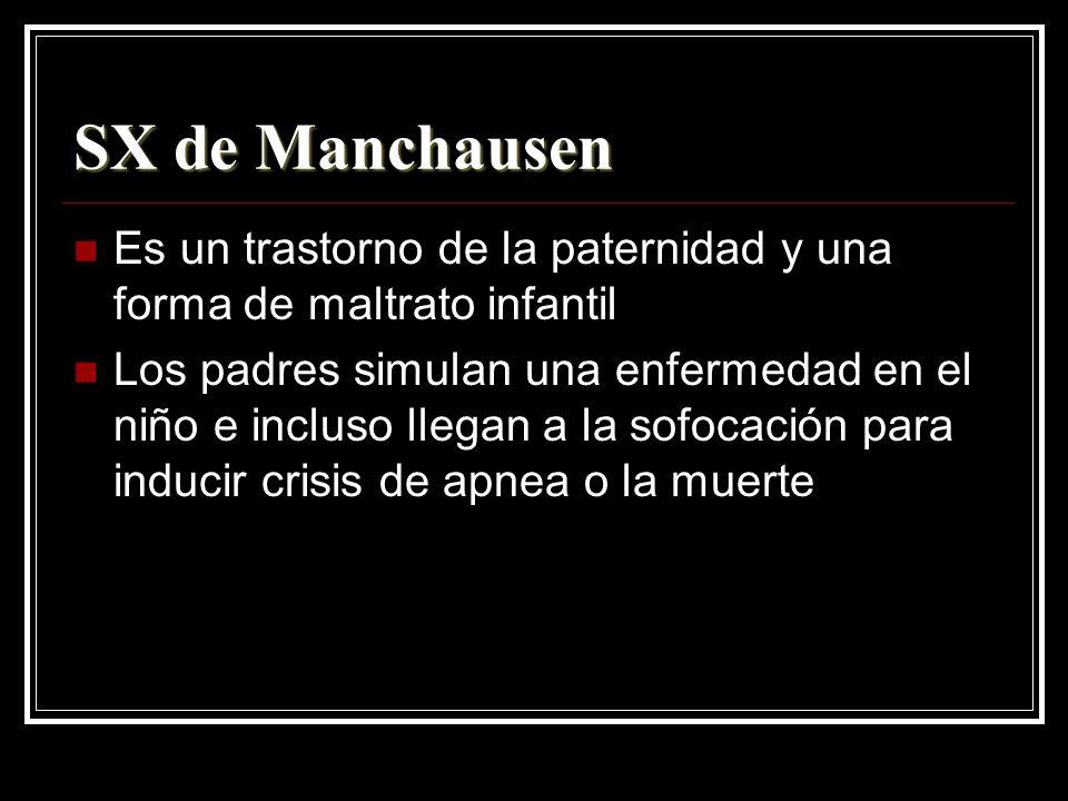 SX de ManchausenEs un trastorno de la paternidad y una forma de maltrato infantil.