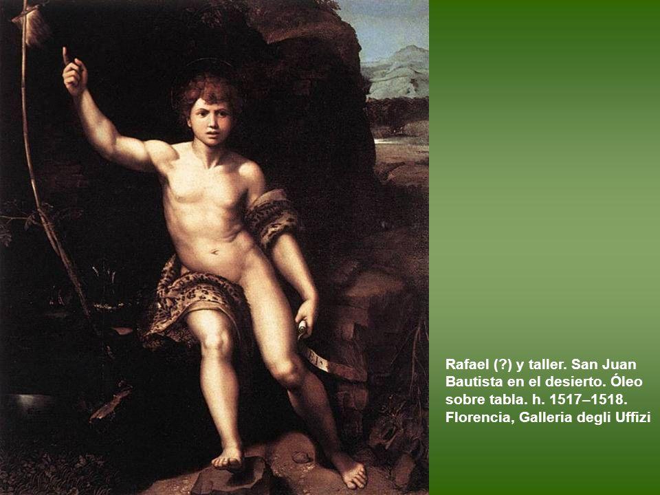 Rafael (. ) y taller. San Juan Bautista en el desierto