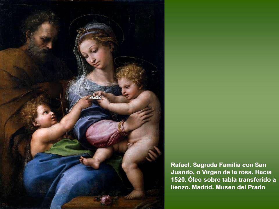 Rafael. Sagrada Familia con San Juanito, o Virgen de la rosa