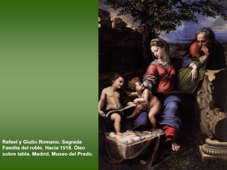 Rafael y Giulio Romano. Sagrada Familia del roble. Hacia 1518