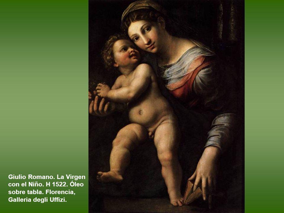 Giulio Romano. La Virgen con el Niño. H 1522. Óleo sobre tabla
