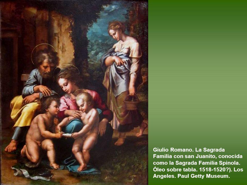 Giulio Romano.La Sagrada Familia con san Juanito, conocida como la Sagrada Familia Spinola.