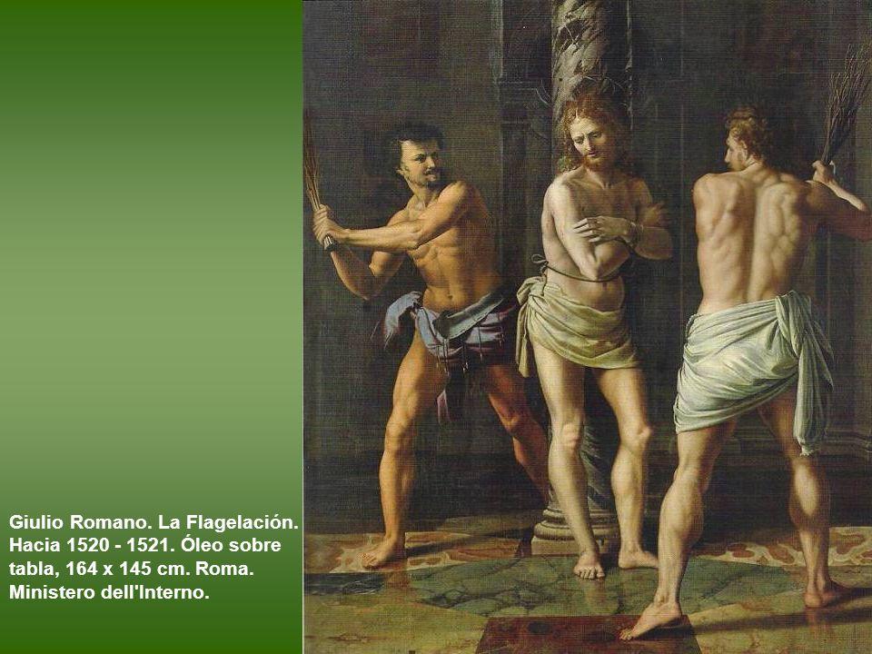 Giulio Romano. La Flagelación. Hacia 1520 - 1521