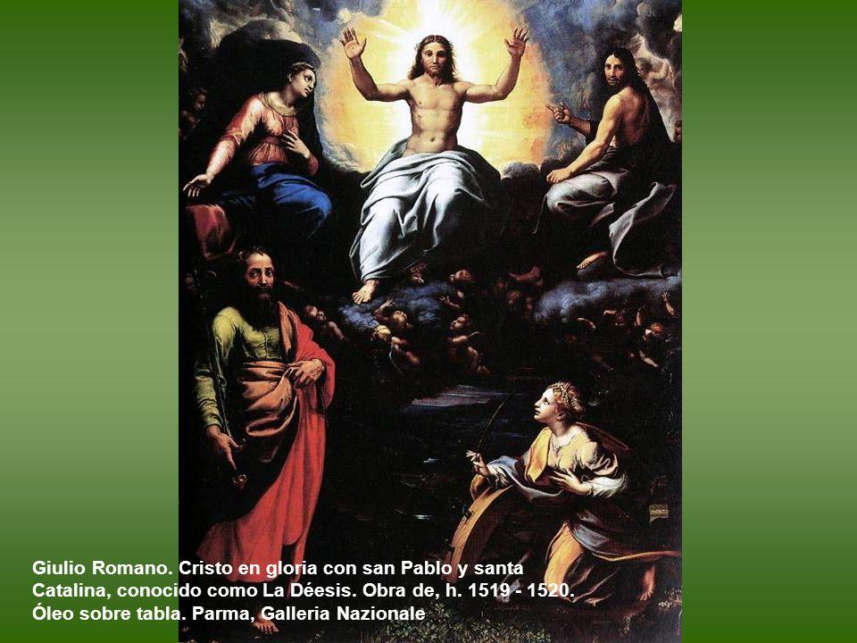 Giulio Romano.Cristo en gloria con san Pablo y santa Catalina, conocido como La Déesis.