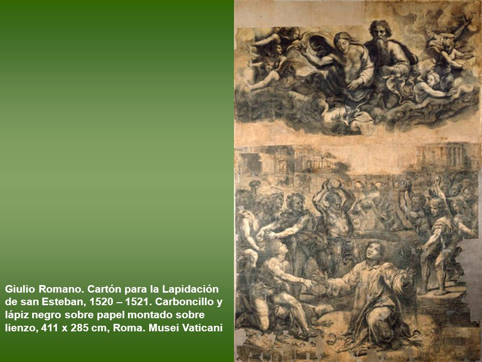 Giulio Romano. Cartón para la Lapidación de san Esteban, 1520 – 1521