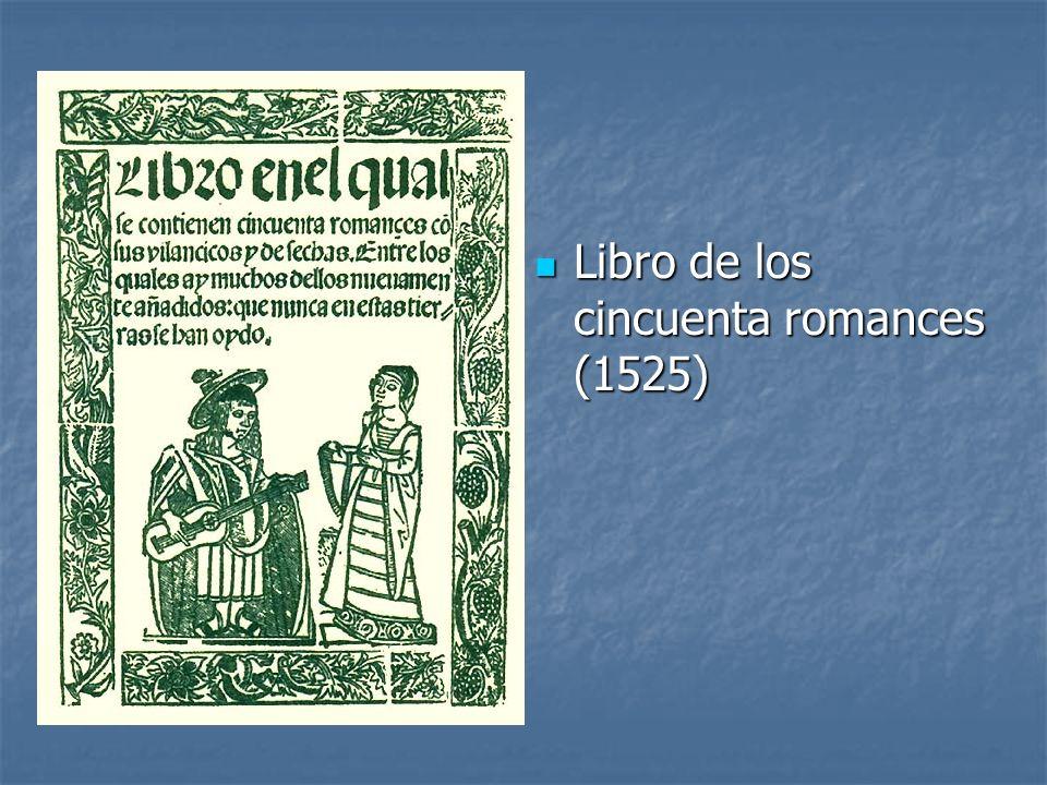 Libro de los cincuenta romances (1525)