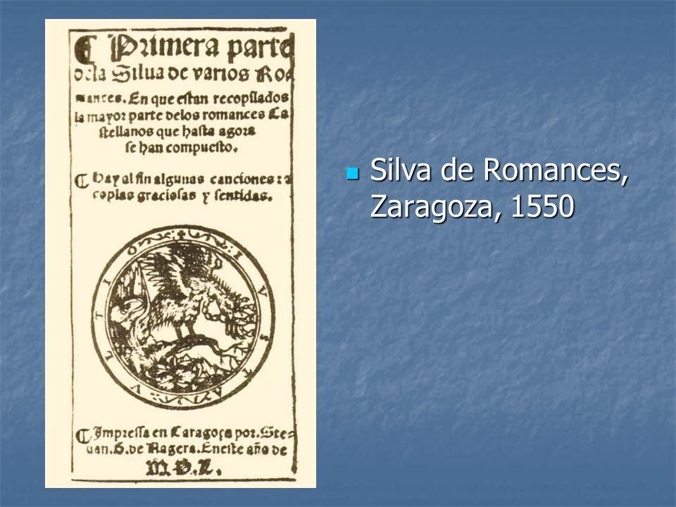 Silva de Romances, Zaragoza, 1550