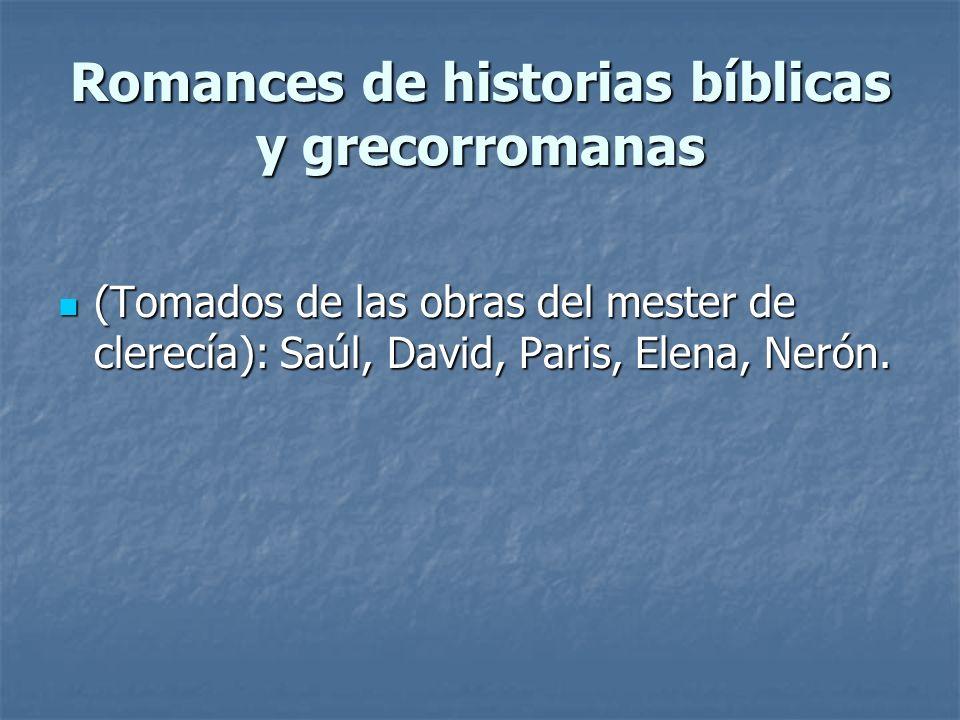 Romances de historias bíblicas y grecorromanas