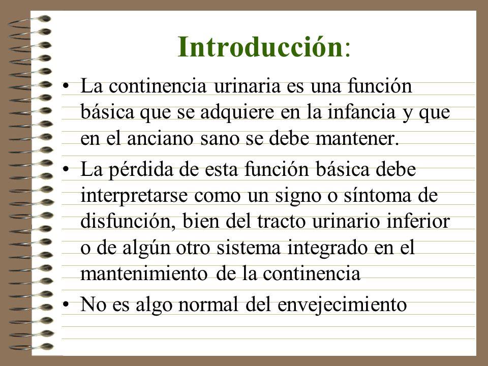 Introducción: La continencia urinaria es una función básica que se adquiere en la infancia y que en el anciano sano se debe mantener.