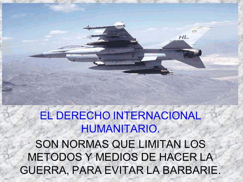EL DERECHO INTERNACIONAL HUMANITARIO.