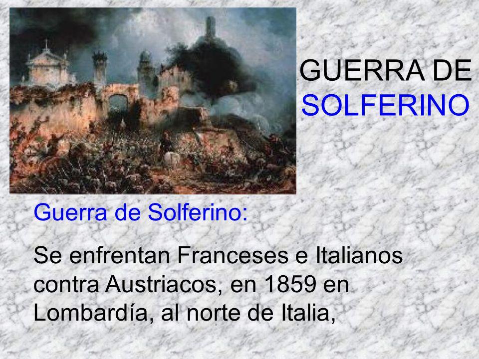 GUERRA DE SOLFERINO Guerra de Solferino:
