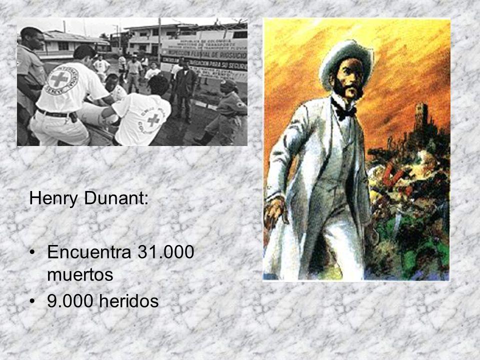Henry Dunant: Encuentra 31.000 muertos 9.000 heridos