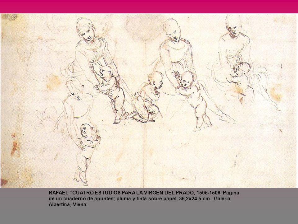 RAFAEL CUATRO ESTUDIOS PARA LA VIRGEN DEL PRADO, 1505-1506