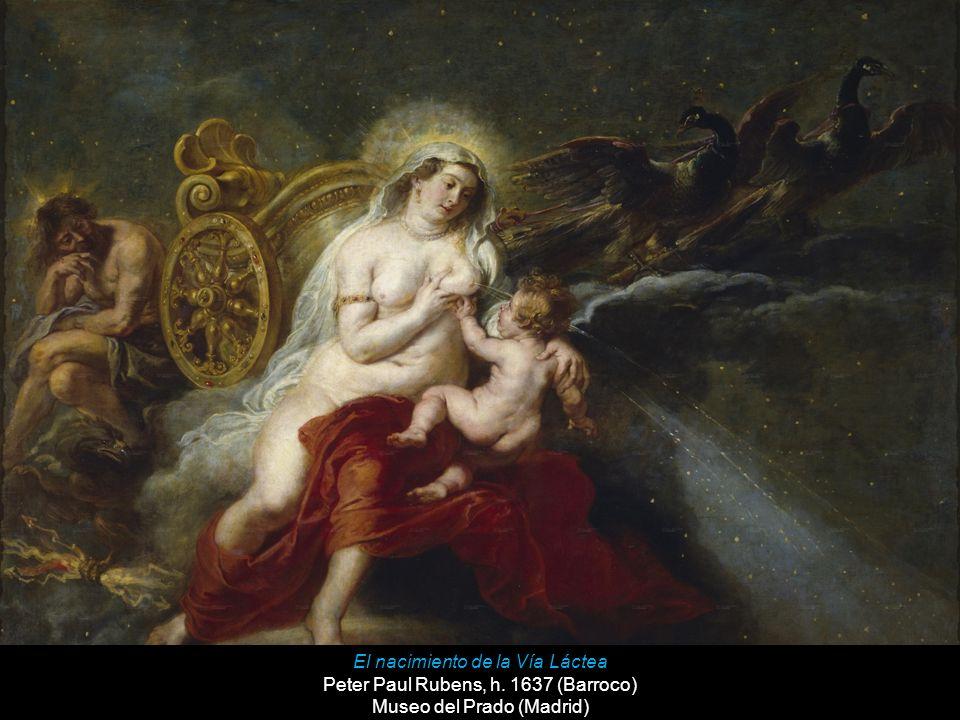 El nacimiento de la Vía Láctea Peter Paul Rubens, h. 1637 (Barroco)