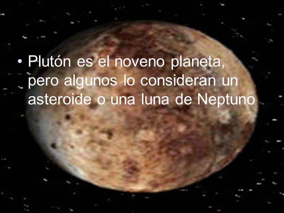 Plutón es el noveno planeta, pero algunos lo consideran un asteroide o una luna de Neptuno