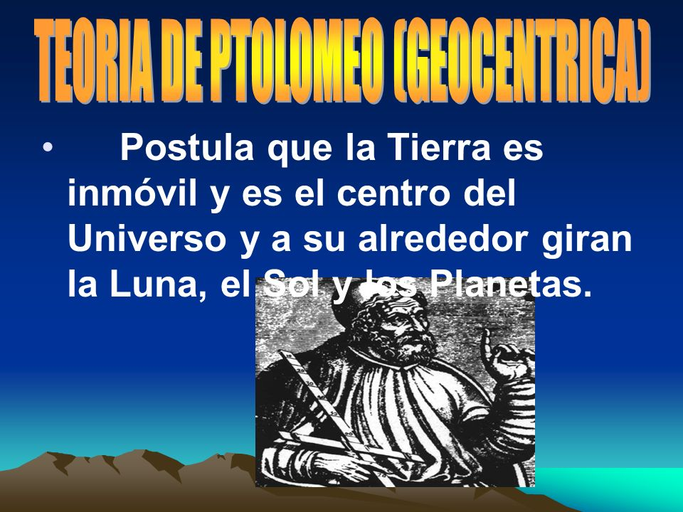TEORIA DE PTOLOMEO (GEOCENTRICA)