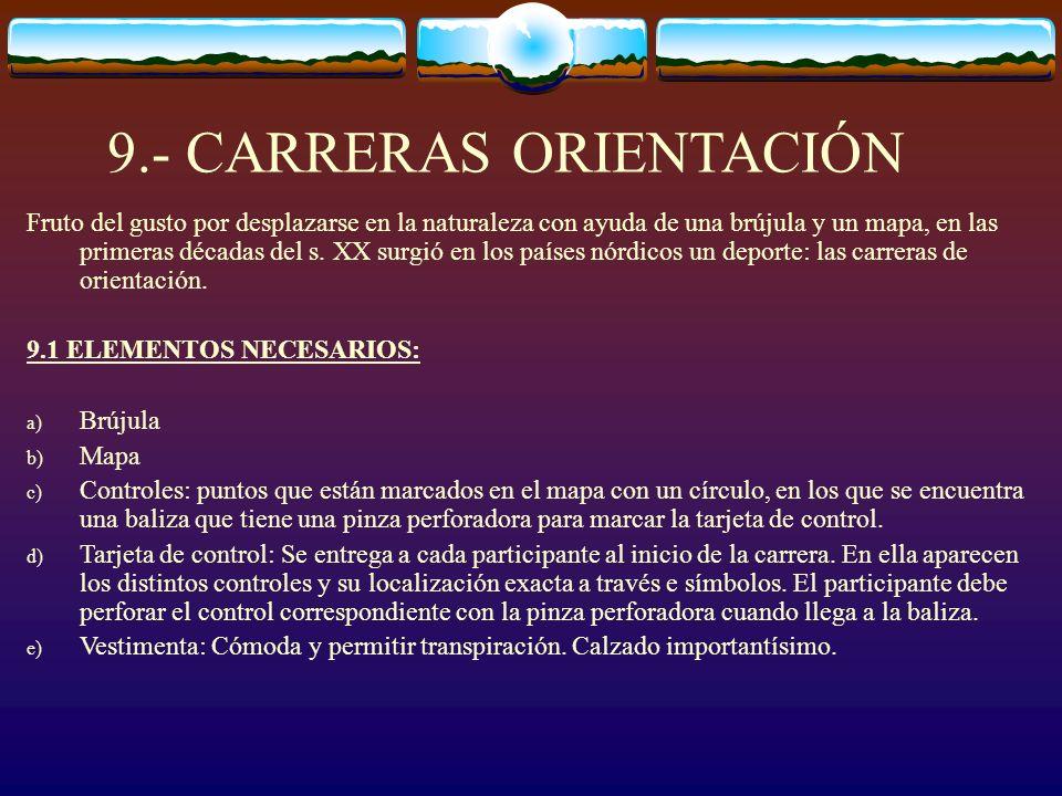 9.- CARRERAS ORIENTACIÓN