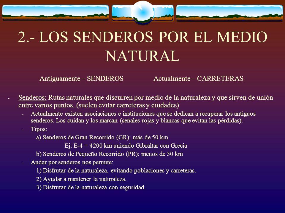 2.- LOS SENDEROS POR EL MEDIO NATURAL