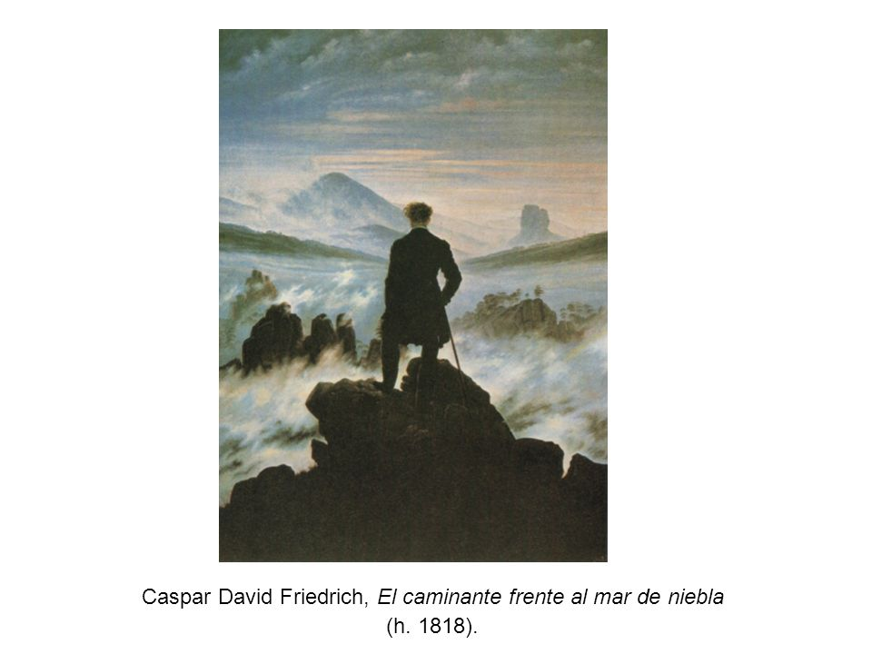 Caspar David Friedrich, El caminante frente al mar de niebla
