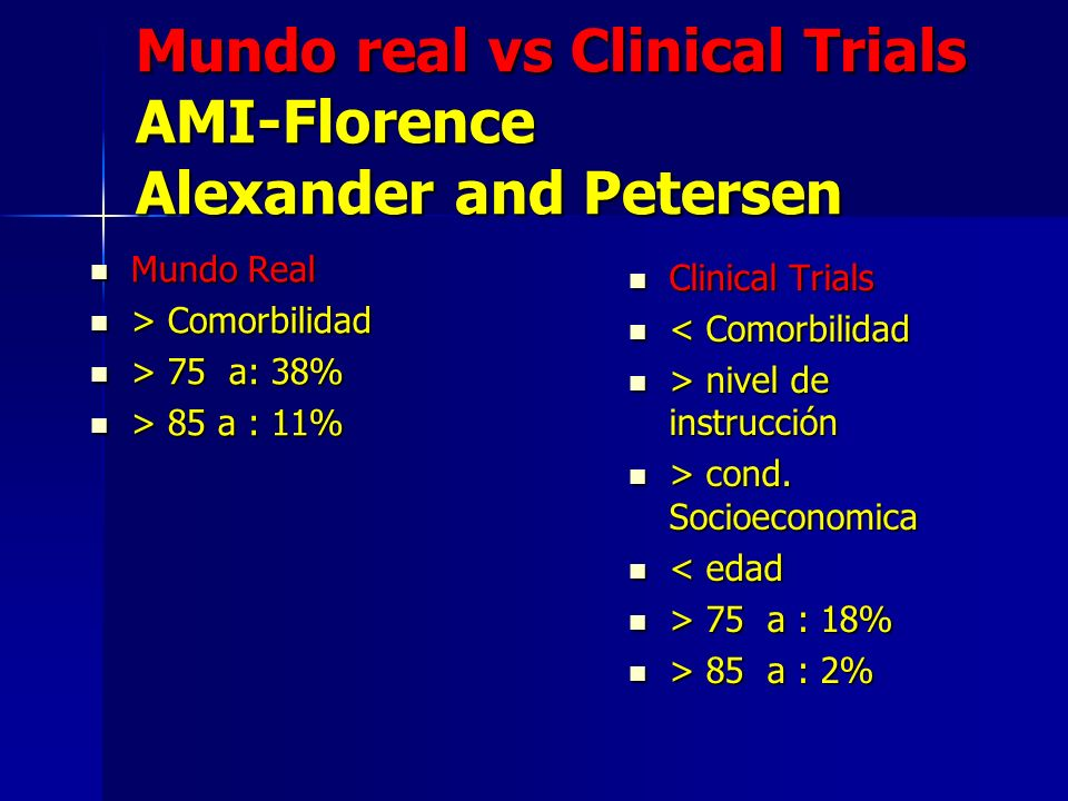 Mundo real vs Clinical Trials AMI-Florence Alexander and Petersen