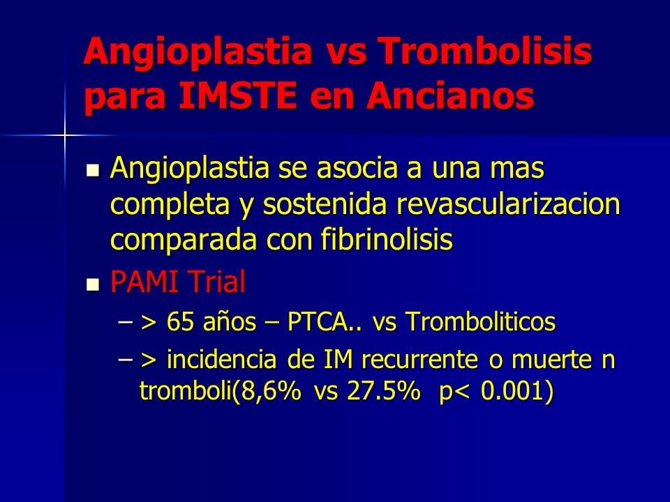 Angioplastia vs Trombolisis para IMSTE en Ancianos