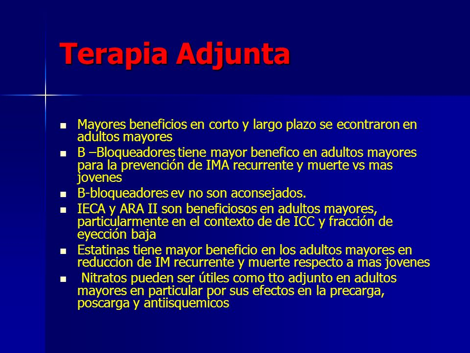 Terapia Adjunta Mayores beneficios en corto y largo plazo se econtraron en adultos mayores.