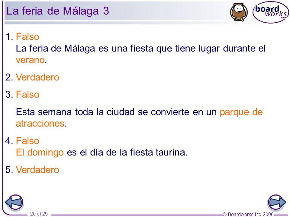 La feria de Málaga 3 1. Falso