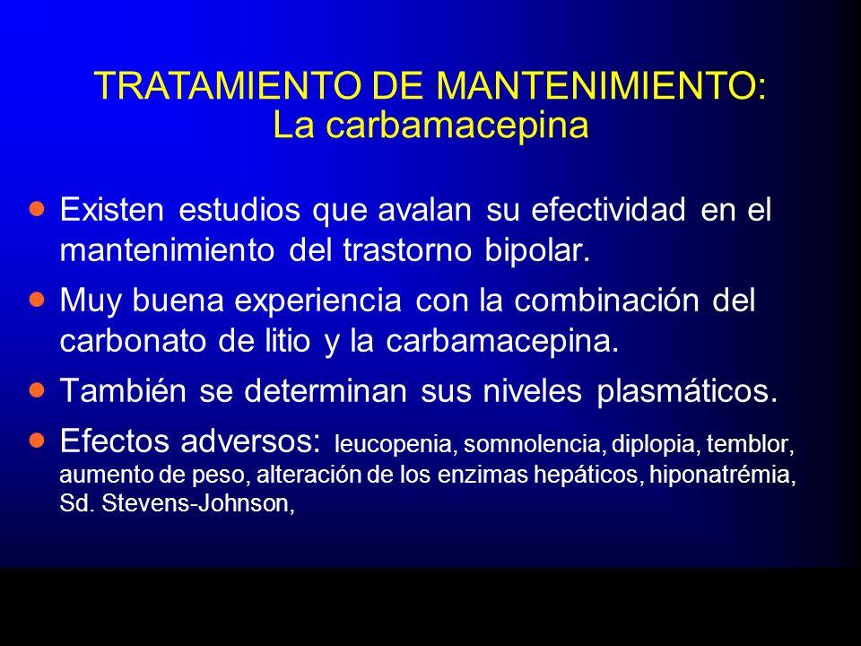 TRATAMIENTO DE MANTENIMIENTO: La carbamacepina