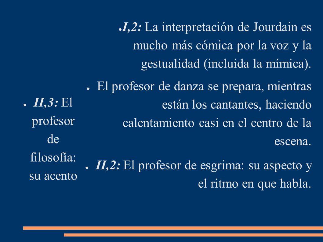 II,3: El profesor de filosofía: su acento
