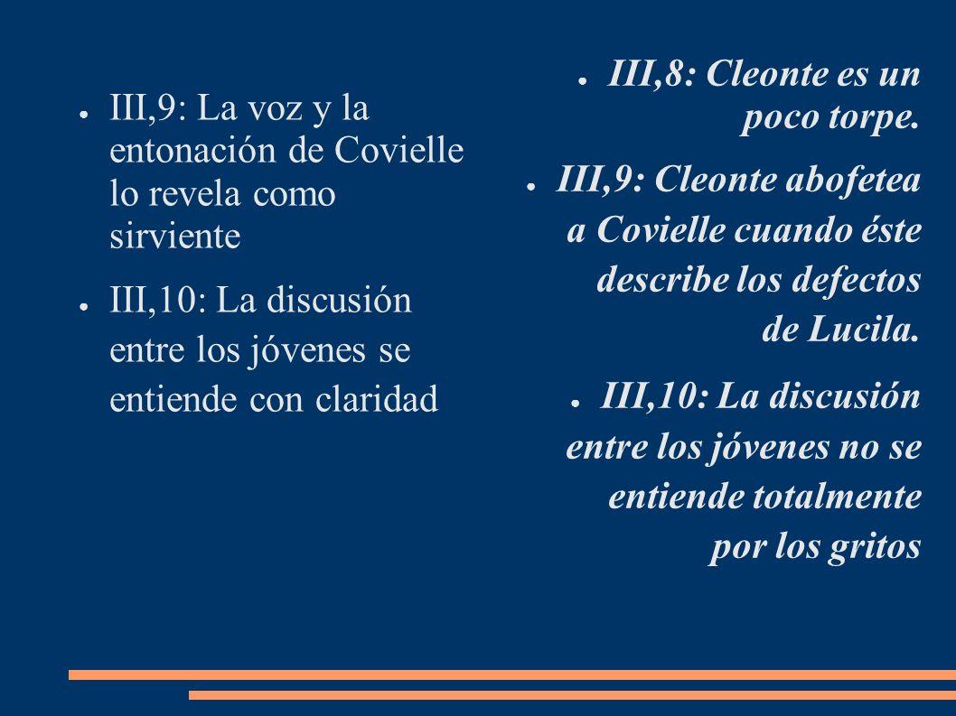 III,8: Cleonte es un poco torpe.