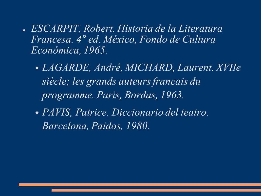 ESCARPIT, Robert. Historia de la Literatura Francesa. 4° ed