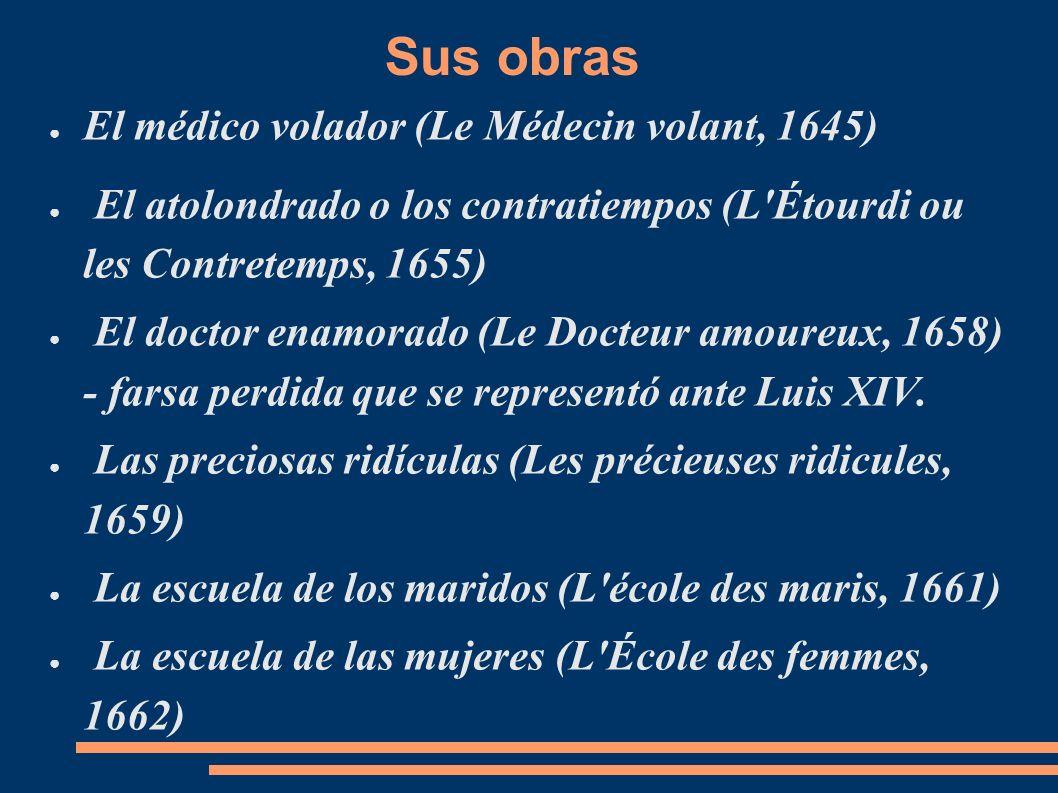 Sus obras El médico volador (Le Médecin volant, 1645)