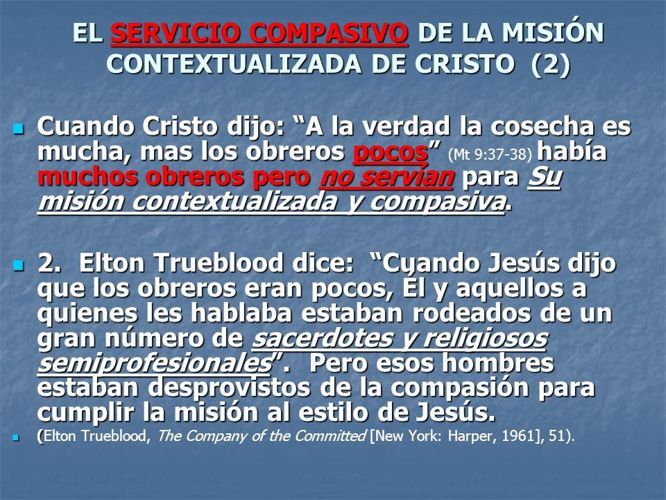 EL SERVICIO COMPASIVO DE LA MISIÓN CONTEXTUALIZADA DE CRISTO (2)