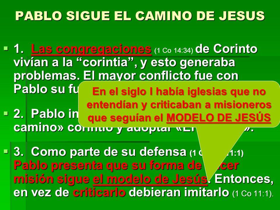 PABLO SIGUE EL CAMINO DE JESUS