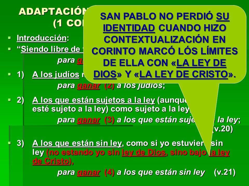 ADAPTACIÓN DE PABLO A TODO GRUPO (1 CORINTIOS 9:19 A 23) (1)