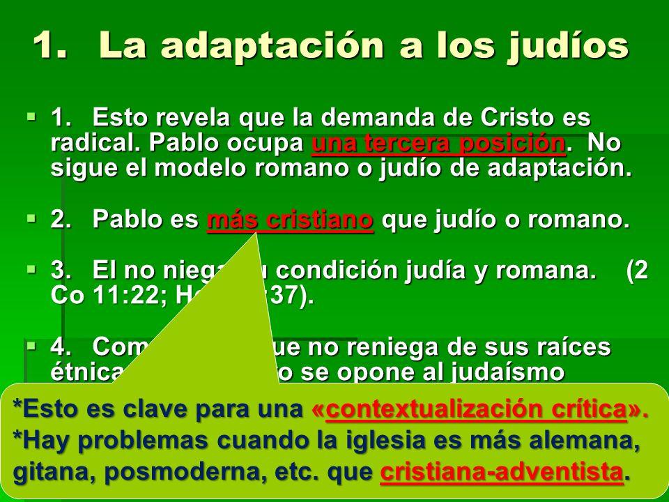 1. La adaptación a los judíos