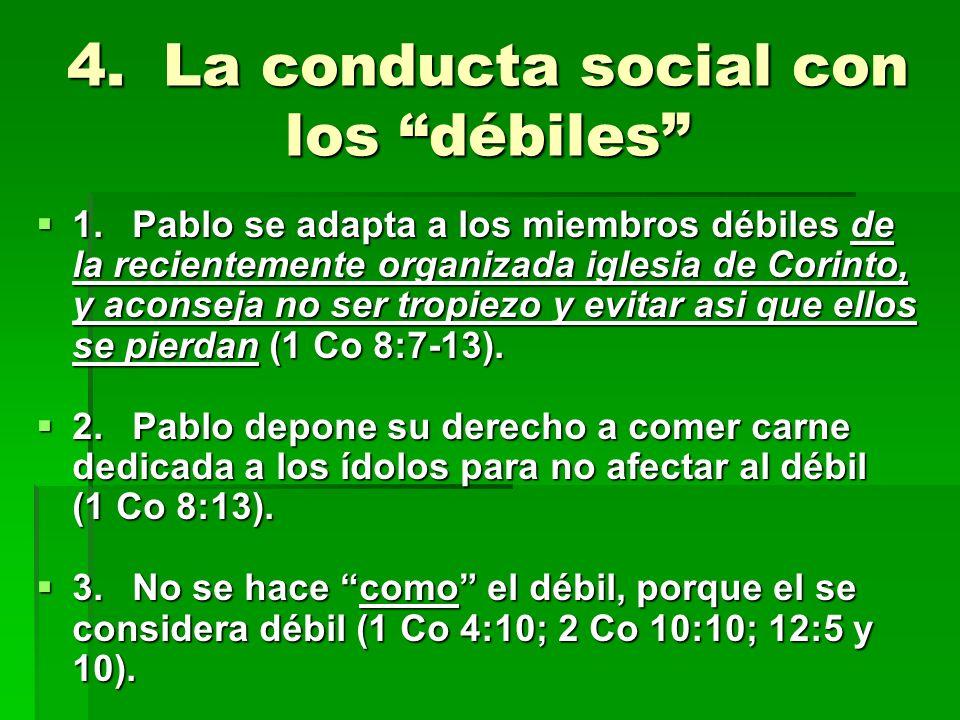 4. La conducta social con los débiles