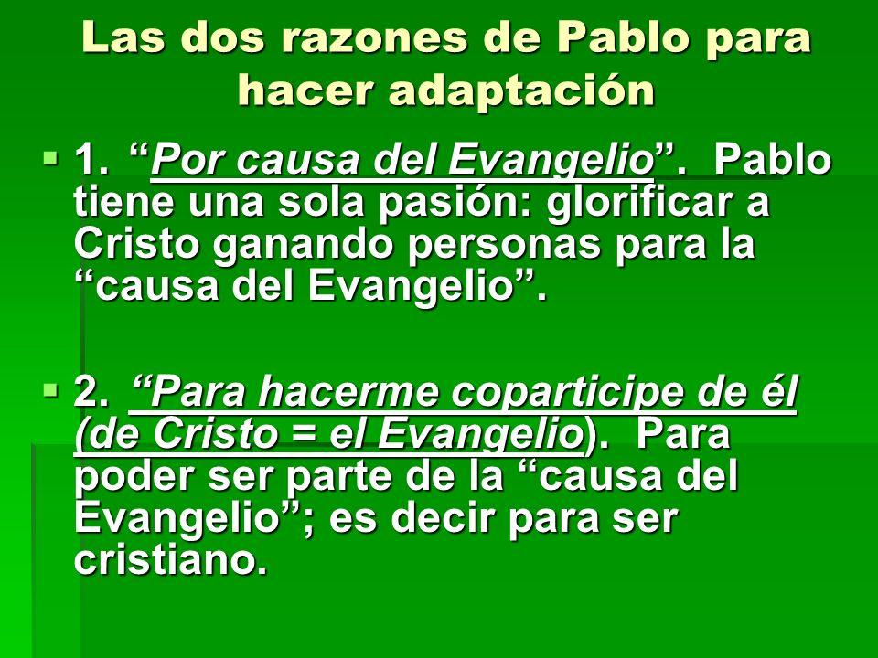 Las dos razones de Pablo para hacer adaptación