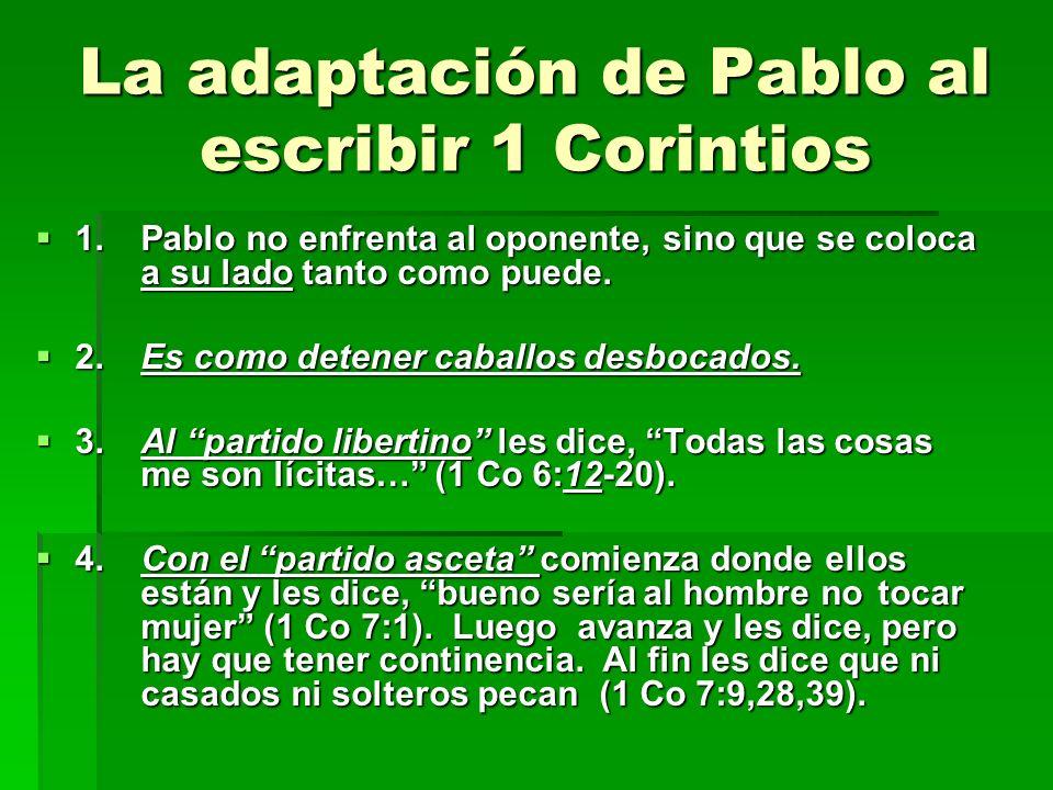 La adaptación de Pablo al escribir 1 Corintios