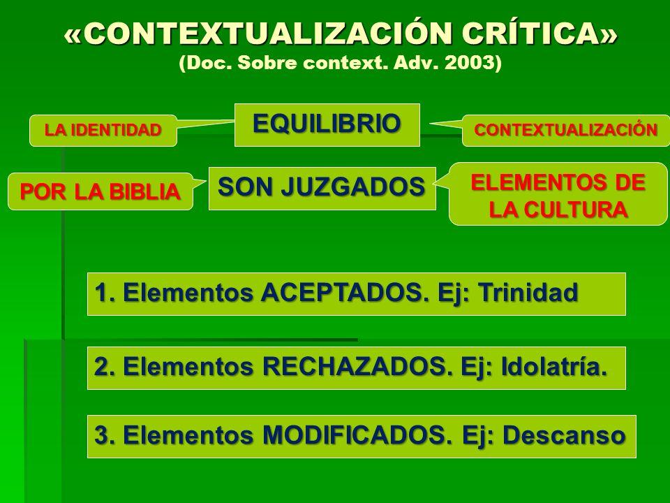 «CONTEXTUALIZACIÓN CRÍTICA» (Doc. Sobre context. Adv. 2003)