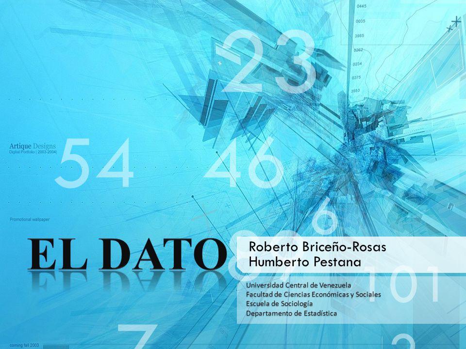 23 46 89 7 6 101 2 El Dato Roberto Briceño-Rosas Humberto Pestana
