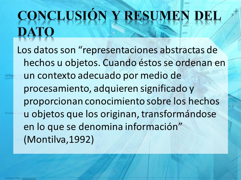 Conclusión y Resumen del Dato