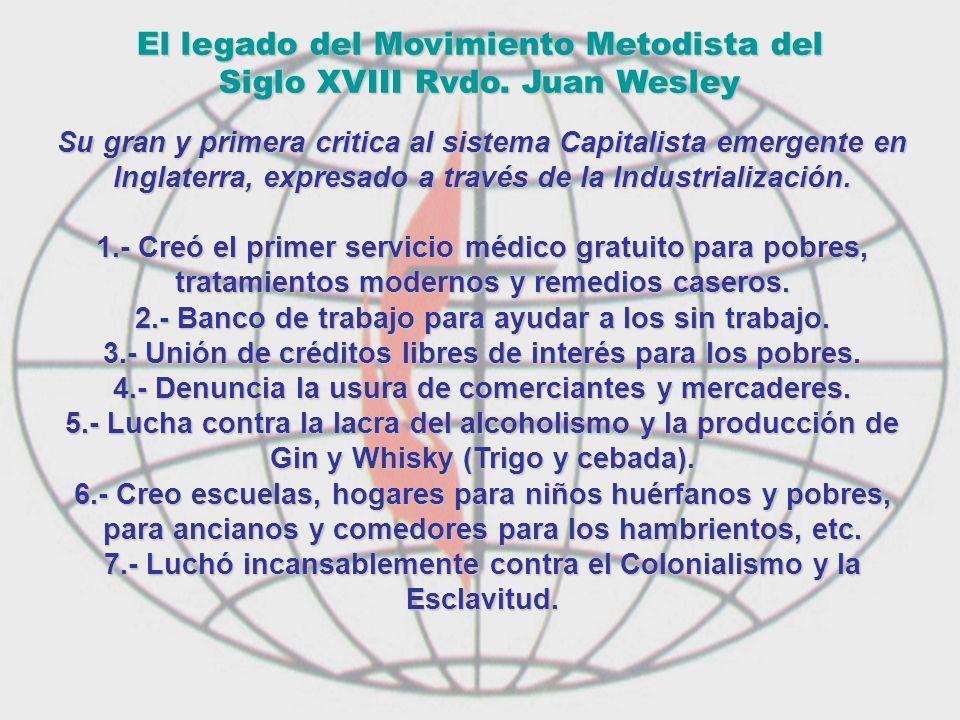 El legado del Movimiento Metodista del Siglo XVIII Rvdo. Juan Wesley