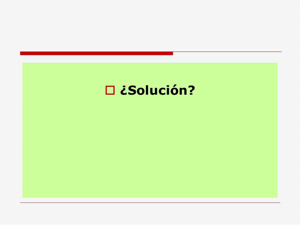 ¿Solución